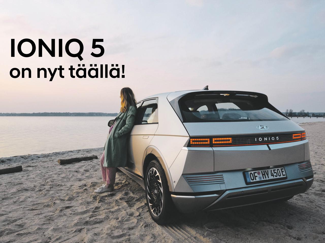 HYUNDAI IONIQ 5 ON TÄÄLLÄ